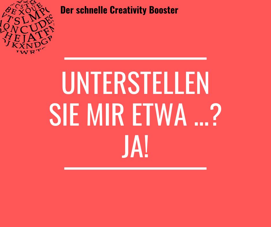 Der schnelle Creativity Booster #4