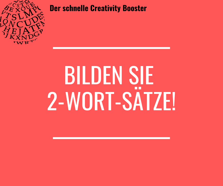 Der schnelle Creativity Booster #5
