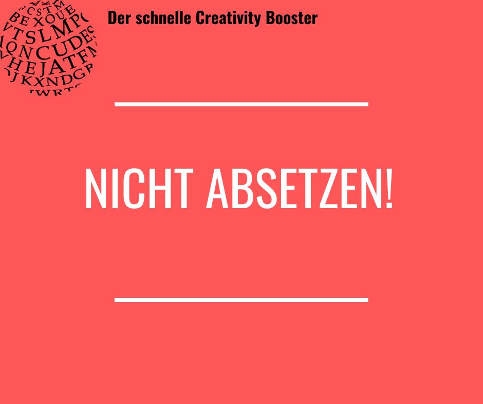 Der schnelle Creativity Booster #7